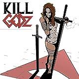Kill Godz: Pray Safe