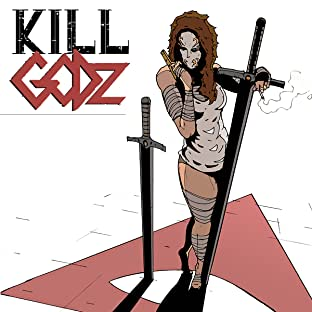 Kill Godz, Vol. 1: Pray Safe