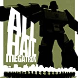Transformers: All Hail Megatron