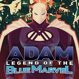 Adam: Legend of the Blue Marvel, Vol. 1