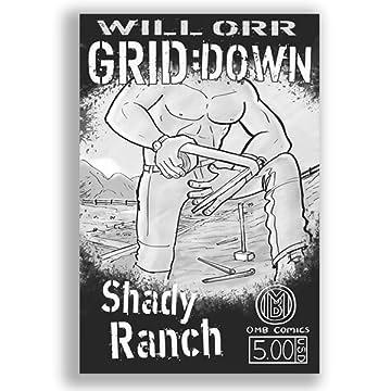 Grid:Down: Shady Ranch