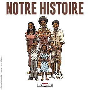 Notre histoire