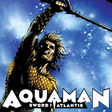 Aquaman: Sword of Atlantis (2006-2007)
