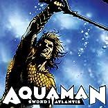 Aquaman: Sword of Atlantis (2006-2007)