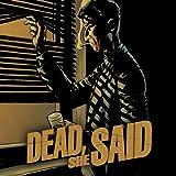Dead, She Said