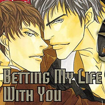 Betting My Life With You