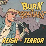 Burn the Orphanage: Reign of Terror