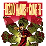 Deadly Hands of Kung Fu (2014-)