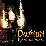 Le Dauphin, héritier des ténèbres