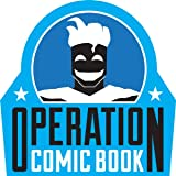 Operation Comic Book: Captain Comic Book