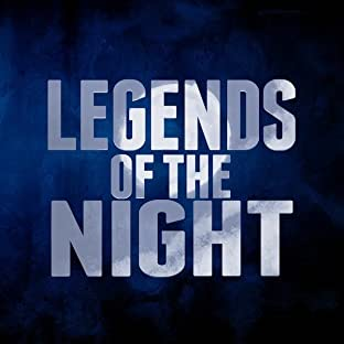 Legends of the Night