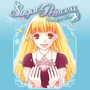 Sugar Princess: Skating To Win, Vol. 1