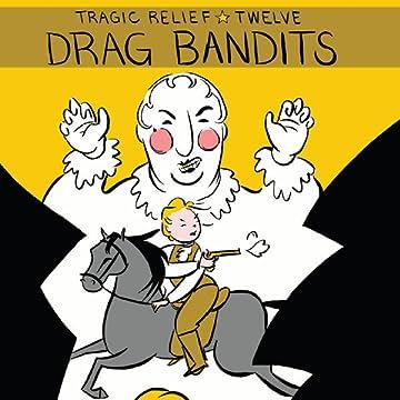 Drag Bandits