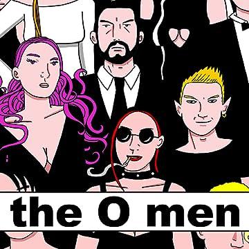 The O Men