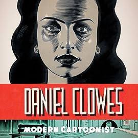 The Art of Daniel Clowes: Modern Cartoonist
