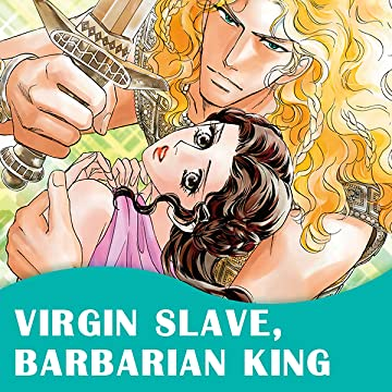 Virgin Slave, Barbarian King