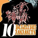 10 Beautiful Assassins