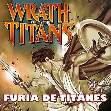 Wrath of the Titans: Spanish Edition
