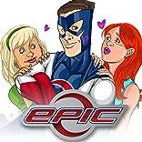 Epic, Vol. 1: Superteenage Wasteland