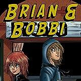 Brian & Bobbi