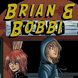 Brian & Bobbi, Vol. 1