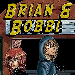 Brian & Bobbi, Tome 1