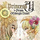 Princess Ai: The Prism of Midnight Dawn