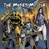 The Moses Militia