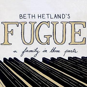 Fugue: a family in three parts