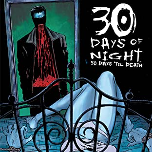 30 Days of Night, Tome 12: 30 Days 'til Death