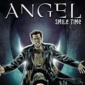 Angel: Smile Time, Tome 1