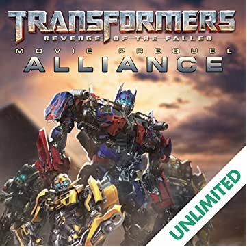 Transformers: Alliance - The Revenge of the Fallen Movie Prequel