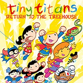 Tiny Titans: Return To the Treehouse