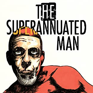 The Superannuated Man