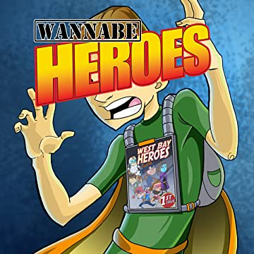 Wannabe Heroes