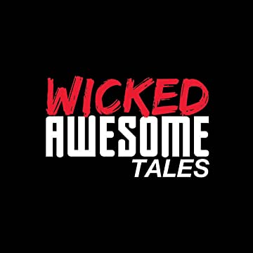Wicked Awesome Tales