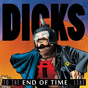 Dicks: End of Time
