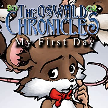 The Oswald Chronicles: My First Day