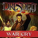 Jim Butcher's The Dresden Files: War Cry