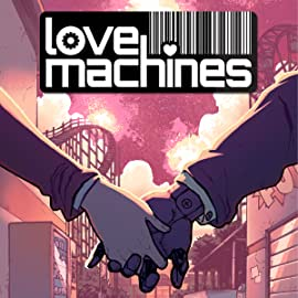 Love Machines, Vol. 1