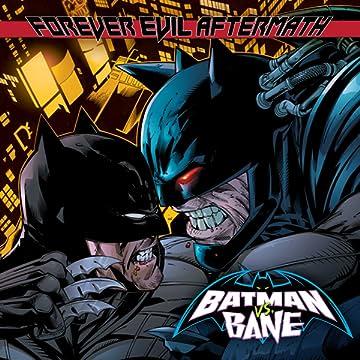 Forever Evil: Batman vs. Bane
