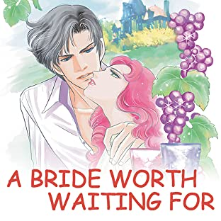 A Bride Worth Waiting for