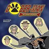 Dober-Man: Great Caper of Crime