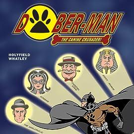 Dober-Man, Vol. 1: Great Caper of Crime