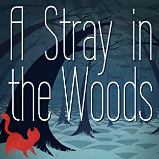 A Stray in the Woods
