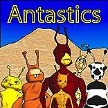 Antastics # 1, Vol. 1: Same Beginning