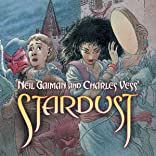 Neil Gaiman and Charles Vess' Stardust