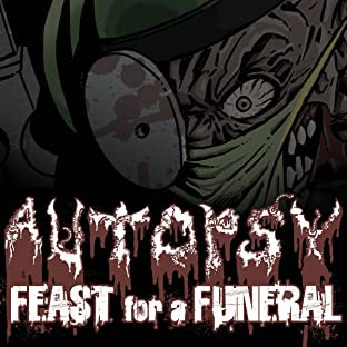 Autopsy: Feast for a Funeral