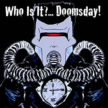 Who Is It?...Doomsday!