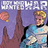 The Boy Who Wanted War